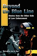 Beyond the Blue Line: Stories from the Other…