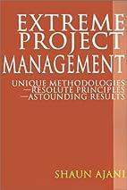 Extreme Project Management: Unique…