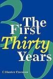 Freeman, Charles: The First Thirty Years