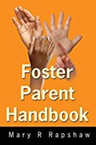 Foster Parent Handbook: A Diary by Mary R…