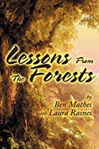 Lessons from the Forests by Ben Mathes