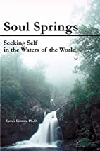 Soul Springs: Seeking Self in the Waters of…