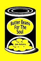 Butter Beans for the Soul by Joe Adams