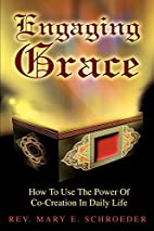 Engaging Grace: How To Use The Power Of…