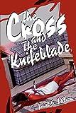 Wilson, Paul: The Cross and the Knifeblade