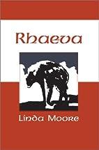 Rhaeva by Linda Moore