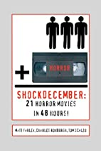 ShockDecember: 21 Horror Movies in 48 Hours!…