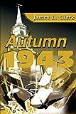 Clark, James: Autumn 1943