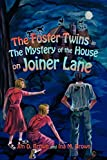 Brown, Jim: The Foster Twins in the Mystery of the House on Joiner Lane