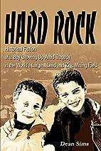 Hard Rock: Historical Fiction of a Boy…