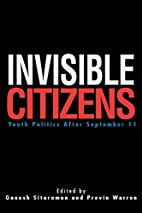 Invisible Citizens: Youth Politics After…