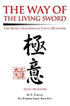 The Way of the Living Sword: The Secret…