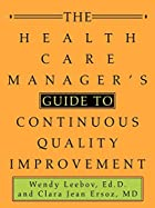 The health care manager's guide to…