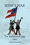 Richmond, Tim: Jesse's War: The Richmond Saga 1863