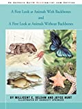 Hunt, Joyce: A First Look at Animals With Backbones and A First Look at Animals Without Backbones