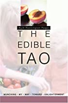 The Edible Tao: Munching My Way Toward…