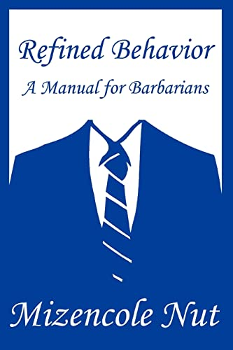 refined-behavior-a-manual-for-barbarians