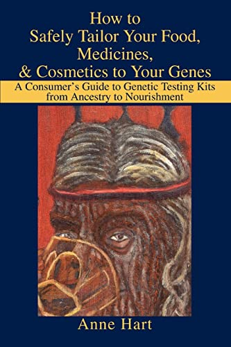 how-to-safely-tailor-your-food-medicines-cosmetics-to-your-genes-a-consumers-guide-to-genetic-testing-kits-from-ancestry-to-nourishment