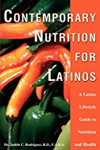 Contemporary Nutrition for Latinos: A Latino…