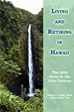 Smith, James: Living and Retiring in Hawaii: The 50th State in the 21st Century