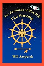 The Proving: The Zambinos of Blue Hill by…