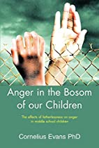 Anger in the Bosom of Our Children: The…