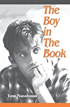 The Boy In The Book by Tom    Nussbaum