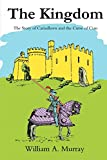 Murray, William: The Kingdom: The Story of Cariadlawn and the Curse of Cian