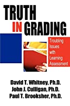 Truth in Grading: Troubling Issues with…