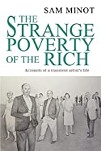 The Strange Poverty of the Rich: Accounts of…