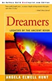 Hunt, Angela: Dreamers (Legacies of the Ancient River #1)