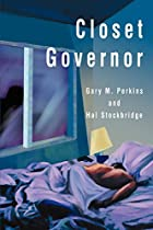 Closet Governor by Gary M. Perkins