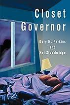 Closet Governor by Gary M. Perkins