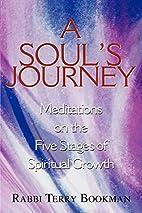 A Soul's Journey: Meditations on the Five…