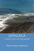Jangala: A Wild Place In The Heart by Sharon…