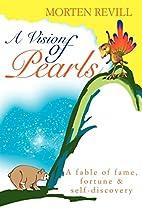 Perlenes gåte (A Vision of Pearls) by…