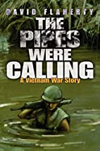 The Pipes Were Calling: A Vietnam War Story…