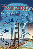 Time Zero by Ed Stewart