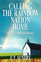Calling the Rainbow Nation Home: A Story of…