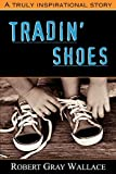 Wallace, Robert: Tradin' Shoes