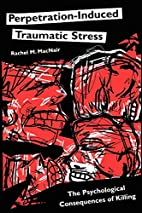 Perpetration-Induced Traumatic Stress: The…