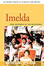 Imelda: Steel Butterfly of the Philippines…