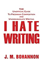 I Hate Writing: The Unofficial Guide to…