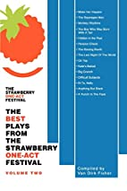 The Best Plays From The Strawberry One-Act…