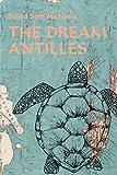 Michaels, David: The Dream Antilles