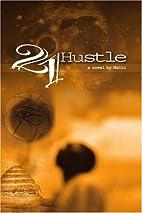 21 Hustle by Melki