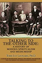 Talking to the Other Side: A History of…