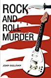 Sullivan, John: Rock And Roll Murder