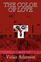 The Color Of Love : A Romance In Black And…