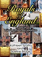 Royals of England: A Guide for Readers,…
